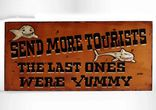 "Wall Art Deko Holzschild - ""Send more Tourists... "" in orange 001"